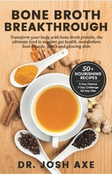 Ancient Nutrition Bone Broth Breakthrough by Dr Josh Axe Free
